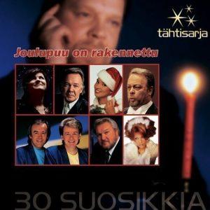 Eri Esittäjiä - Tähtisarja 30 Suosikkia - Joulupuu on rakenn
