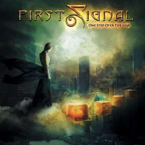 First Signal - One Step Over The Line