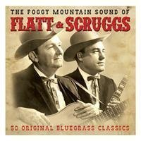 Flatt & Scruggs - Foggy Mountain Sound Of