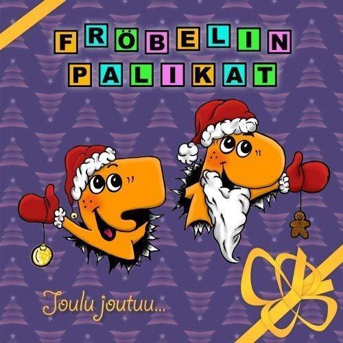 Fröbelin Palikat - Joulu joutuu