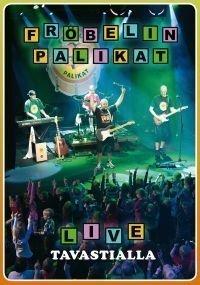 Fröbelin Palikat - Live Tavastialla