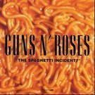 Guns N Roses - The Spaghetti Incident?
