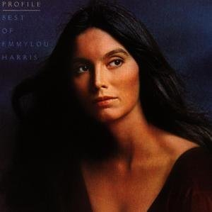 Harris Emmylou - Profile - Best Of Emmylou Harris