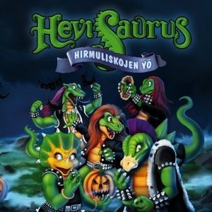 Hevisaurus - Hirmuliskojen yö