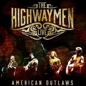 Highwaymen - Live - American Outlaws (3CD+DVD)