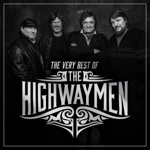 Highwaymen - The Very Best Of