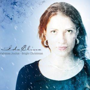 Ida Elina - Valoisaa joulua - Bright Christmas (Digipak)
