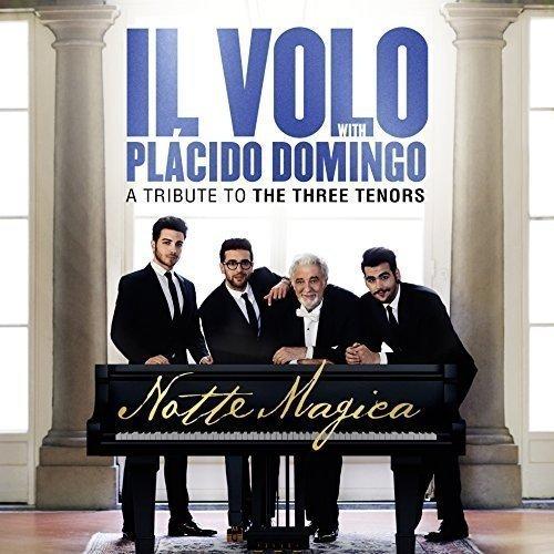 Il Volo - Notte Magica - A Tribute To The Thr