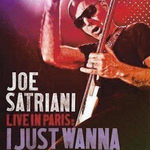 Joe Satriani Live In Paris: I Just Wanna Rock DVD