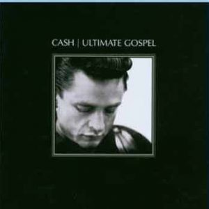 Johnny Cash - Ultimate Gospel
