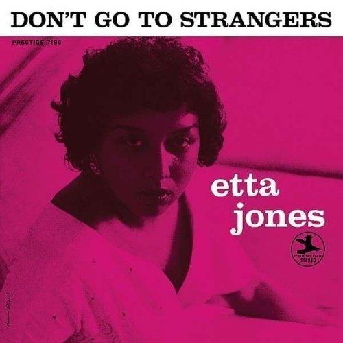 Jones Etta - Don't Go To Strangers