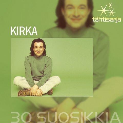 Kirka - Tähtisarja - 30 Suosikkia (2 CD)