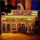 Knopfler Mark - Screen Playing