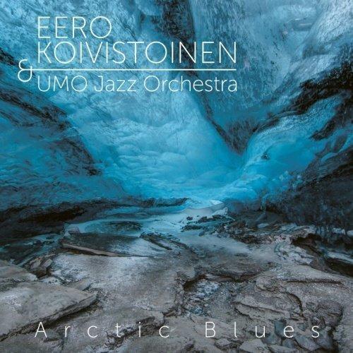 Koivistoinen Eero & Umo Jazz Orches - Arctic Blues (2CD)