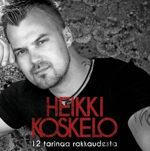Koskelo Heikki - 12 Tarinaa Rakkaudesta