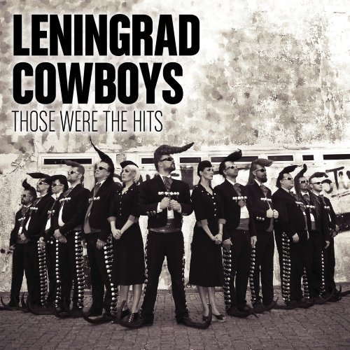 Leningrad Cowboys - Suomi Aarteet -  Those Were The Hits (2CD)