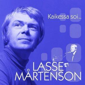 Mårtenson Lasse - Mårtenson Lasse - Kaikessa soi....