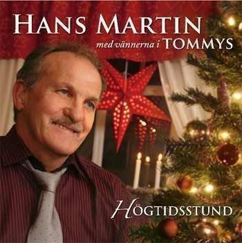Martin Hans - Martin Hans - Högtidsstund
