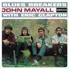 Mayall John & The Bluesbreakers - Bluesbreakers With Eric Clapton