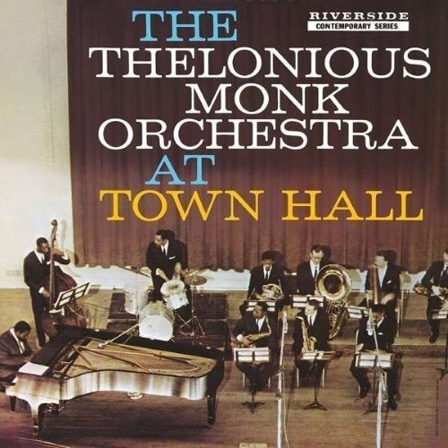 Monk Thelonious - At Town Hall