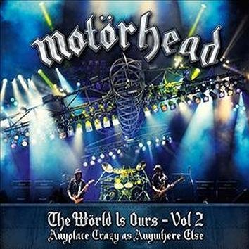Motörhead The Wörld Is Ours Vol.Ii Anyplace Crazy As Anywhere Else DVD