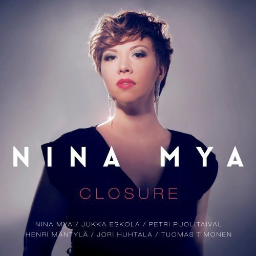 Nina Mya - Closure