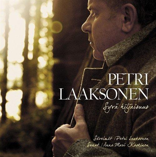 Petri Laaksonen - Syvä hiljaisuus