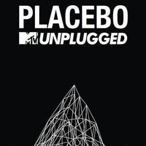Placebo Mtv Unplugged DVD