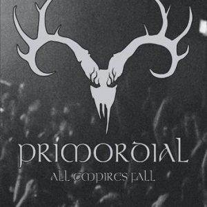 Primordial All Empires Fall DVD