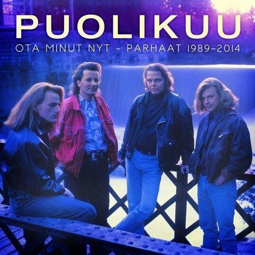 Puolikuu - Ota minut nyt - Parhaat 1989-2014 (2 CD)
