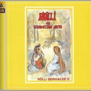 Rölli - Rölli seikkailee 5 - Usvametsän neito