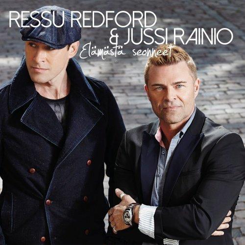 Ressu Redford & Jussi Rainio - Elämästä seonneet