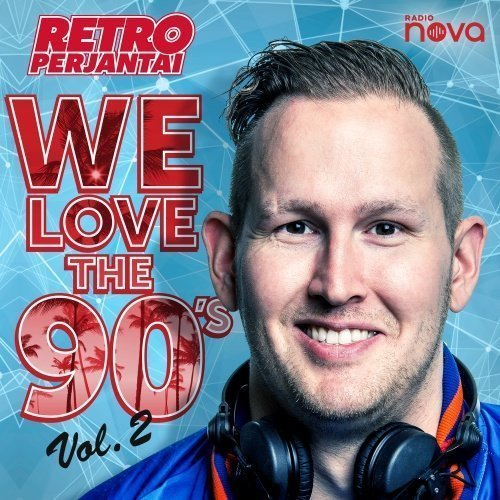 Retroperjantai We Love The 90's Vol.2