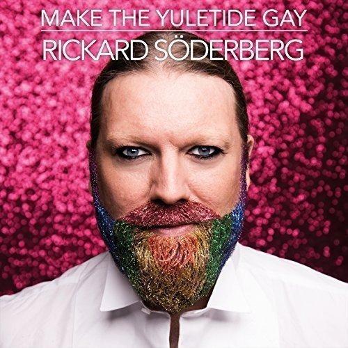 Rickard Söderberg - Make The Yuletide Gay