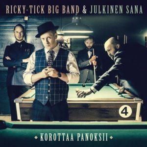 Ricky-Tick Big Band & Julkinen Sana - Korottaa panoksii