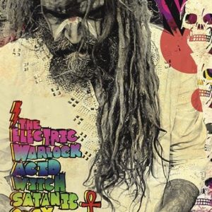 Rob Zombie The Electric Warlock Acid With Satanic Orgy Celebration Dispenser Juliste Paperia