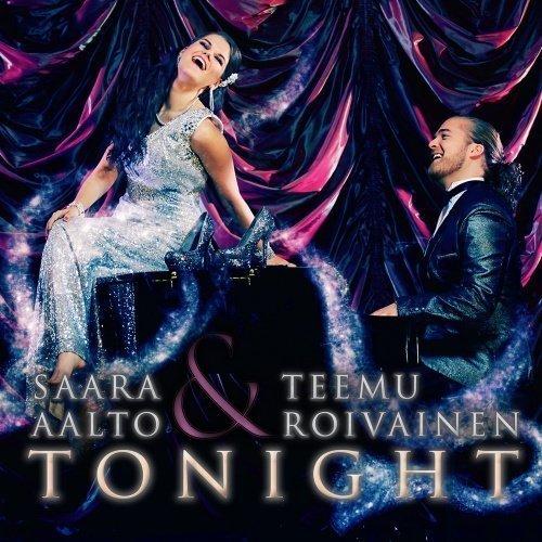 Saara Aalto & Teemu Roivainen - Tonight