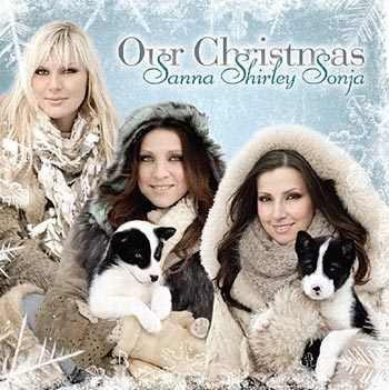 Sanna Shirley Sonja - Our Christmas