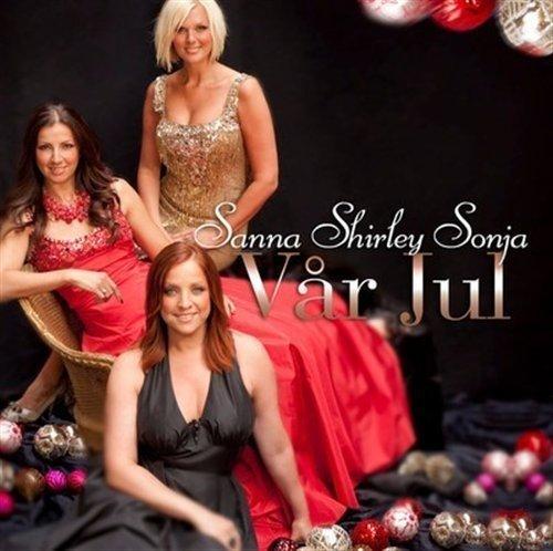 Sanna Shirley Sonja - Vår Jul