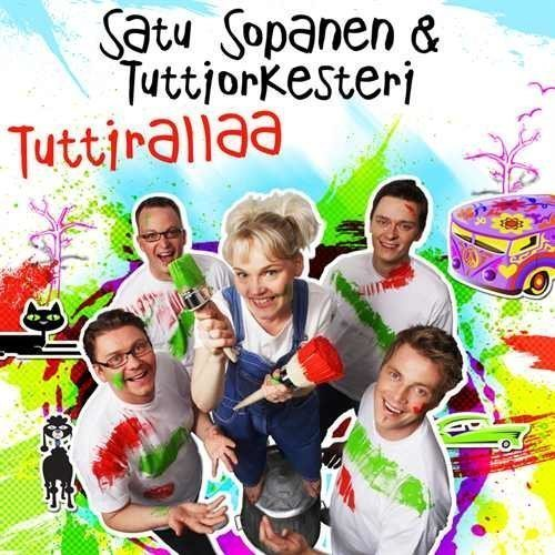 Satu Sopanen & Tuttiorkesteri - Tuttirallaa