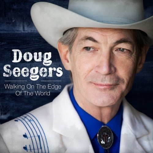 Seegers Doug - Walking On The Edge Of The World