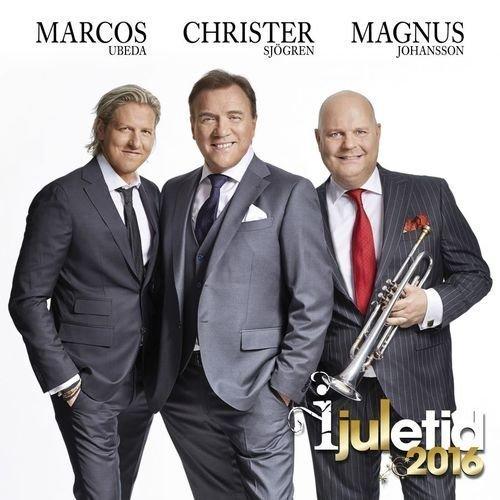 Sjögren Christer/Magnus Johansson/Marcos Ubeda - I Juletid 2016