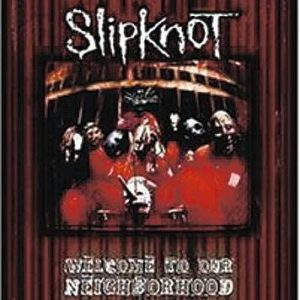 Slipknot Welcome To Our Neighbourhood DVD