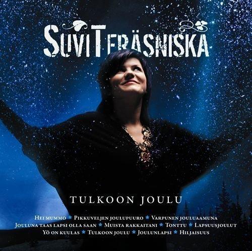 Suvi Teräsniska - Tulkoon joulukuu