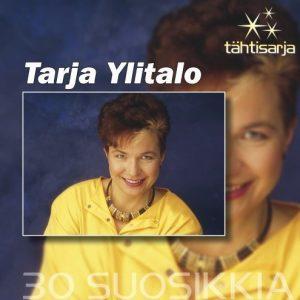 Tarja Ylitalo - Tarja Ylitalo - Tähtisarja 30 Suosikkia - 2CD