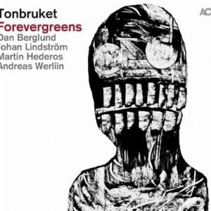 Tonbruket - Forevergreens