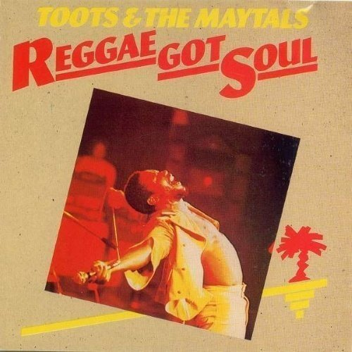 Toots & The Maytals - Reggae Got Soul - Expanded Edition (2LP)