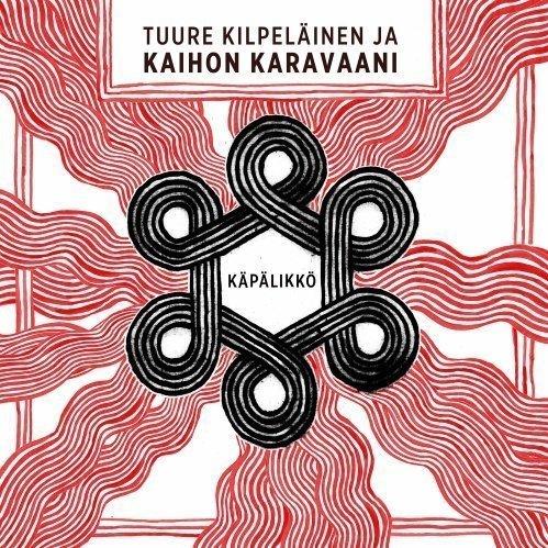 Tuure Kilpeläinen ja Kaihon Karavaani - Käpälikkö