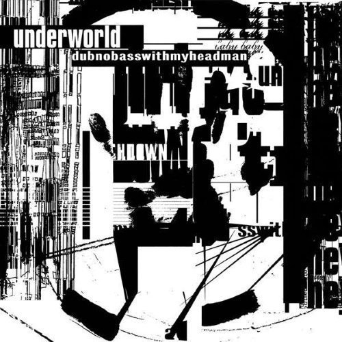 Underworld - Dubnobasswithmyheadman - 20th Anniversary Edition (2LP)