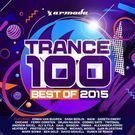 V/A - Trance 100 - Best Of 2015